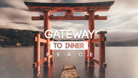 Gateway to Inner Peace